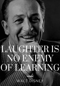 Laughter-is-no-enemy-of-learning-Walt-Disney